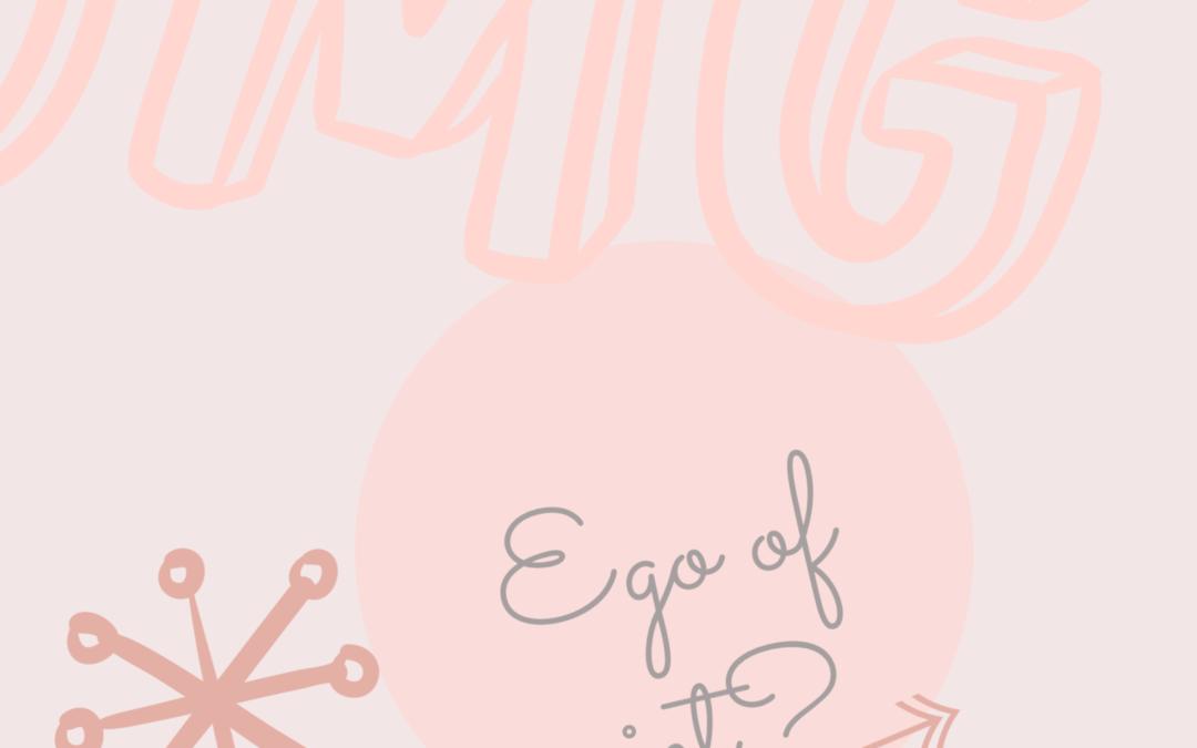 Ego of niet???