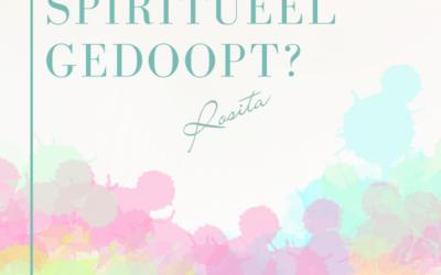 Spiritueel gedoopt worden?