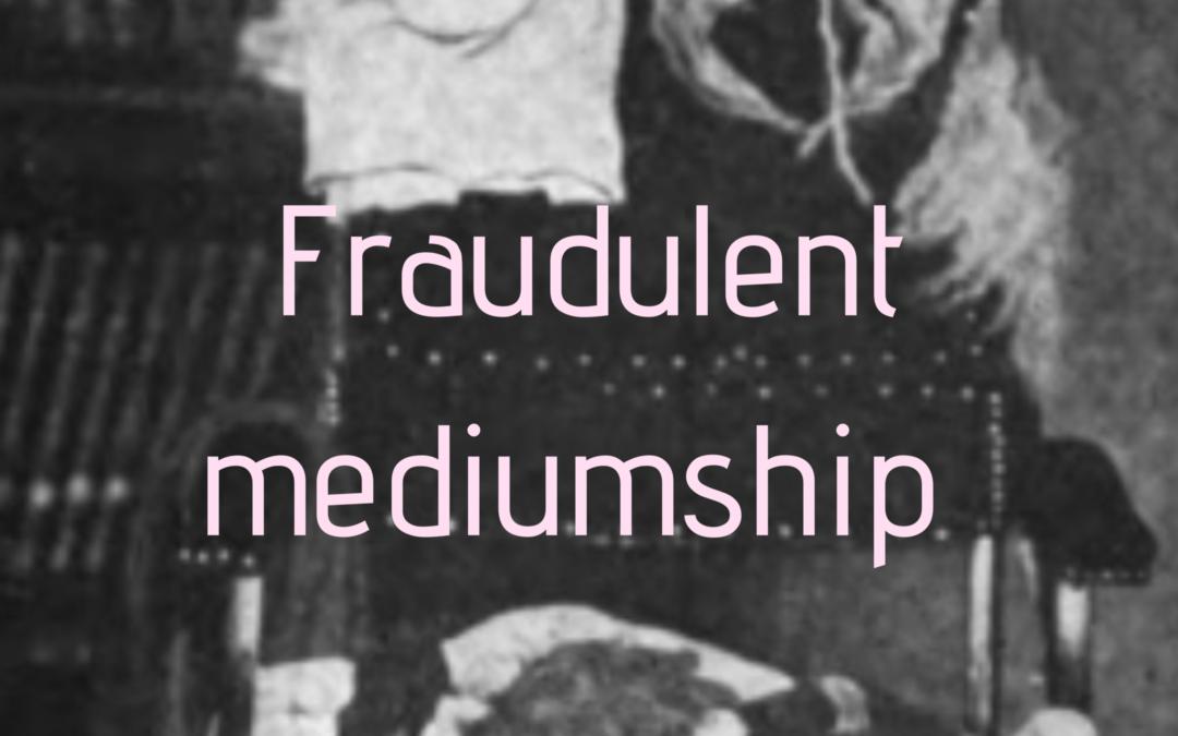 Fraudulent mediumship