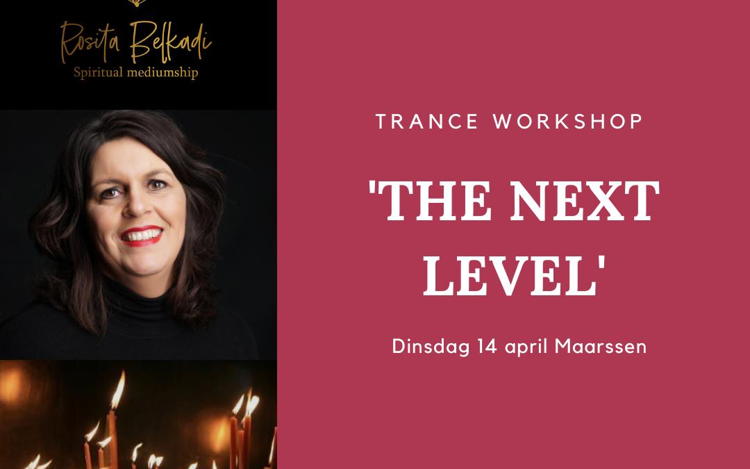 Trance workshop the nextlevel